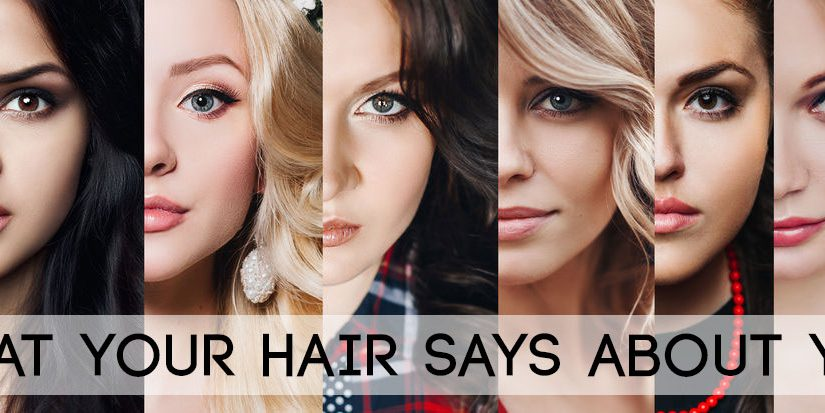 What Your Hair Style Says About You