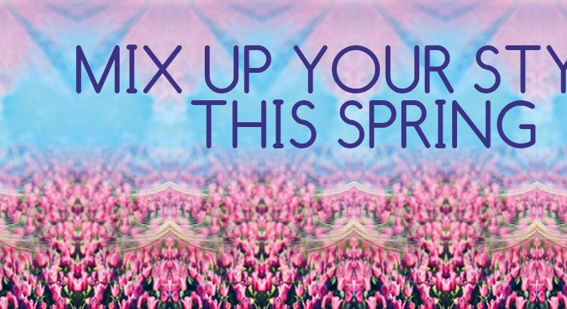 Mix-Up-Your-Style-This-Spring-gavin ashley hair salon bury st.edmunds