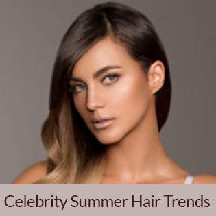 Celebrity Summer Hair Trends